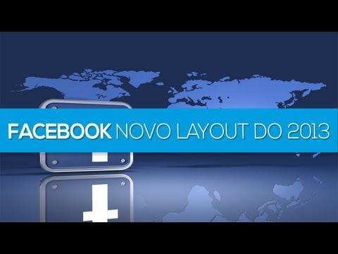 Novo layout do Facebook definitivo 2013