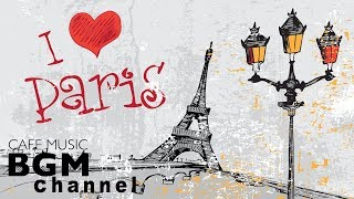 French CAFE Music - Romantic Accordion Music - Relaxing JAZZ - Paris Cafe Music