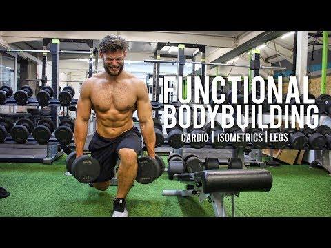 FUNCTIONAL BODYBUILDING: Cardio | Isometrics | Legs (Bodybuilding Meets Crossfit)