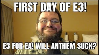 Ea At E3!  My Real Reaction  And My Travel To E3!