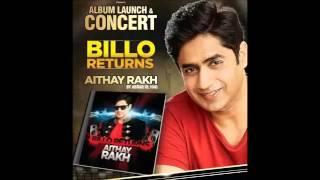 Aithay Rakh   Abrar Ul Haq   Billo Returns Aithay Rakh