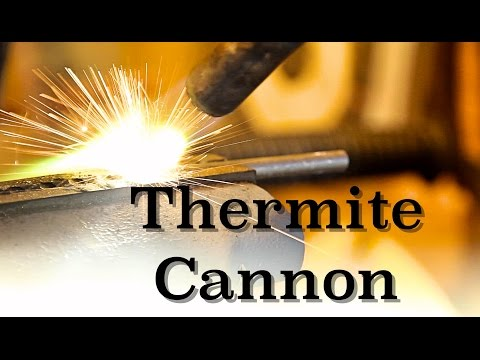 Making and Firing a Mini Thermite Cannon