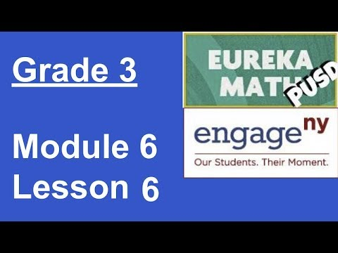 Eureka Math Grade 3 Module 6 Lesson 6 (UPDATED)