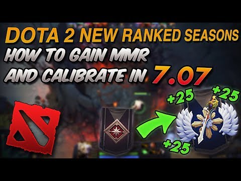 How to gain MMR (New Ranked Seasons) - DOTA 2 7.07 (NEW PLAYERS)