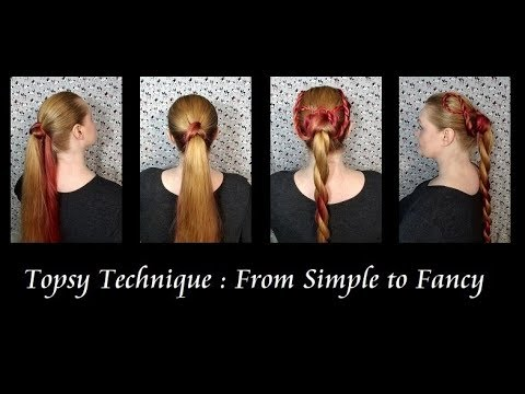 Topsy Technique: From Simple to Fancy