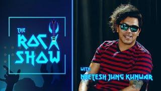 Neetesh Jung Kunwar | Journey to Stardom | The Rock Show - Abhishek S. Mishra
