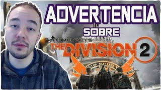 Advertencia sobre THE DIVISION 2