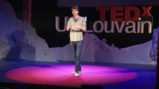 Traveling with absolutely no money, what I have learned | Edouard Jacqmin | TEDxUCLouvain