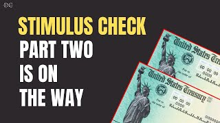 STIMULUS CHECKS: PLANS FOR ROUND TWO