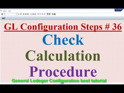 GL Configuration Steps #36 Check Calculation Procedures