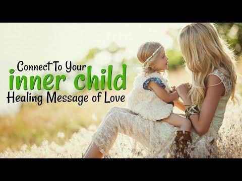 INNER CHILD HEALING MESSAGE OF LOVE - EMOTIONAL DETOX