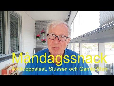 2020-06-22 MÅNDAGSSNACK Antikroppstest, Slussen och Gamla Stan