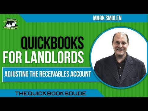 QUICKBOOKS FOR LANDLORDS- adjusting the receivables account