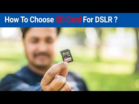 How To Choose SD Card For DSLR ?