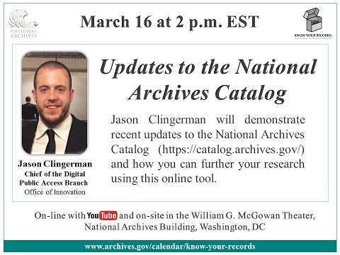 Updates to the National Archives Catalog (2016 March 16)