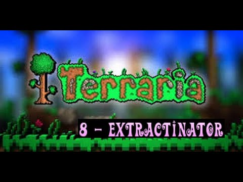 Terraria Tutorials 'Extractinator'