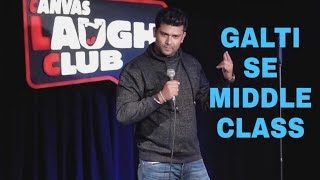 Galti Se Middle Class aur SemiDude| Stand Up Comedy | Akash Gaurav Singh