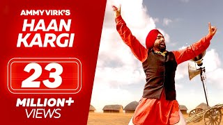 Haan Kargi - Ammy Virk | New Punjabi Songs 2019 | Full Video | Latest Punjabi Song 2019