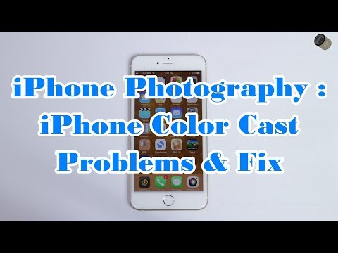 iPhone Photography iPhone color cast problems & fix 4K EN