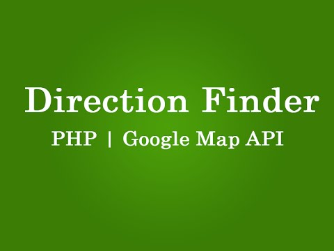 google map direction finder in php and map api