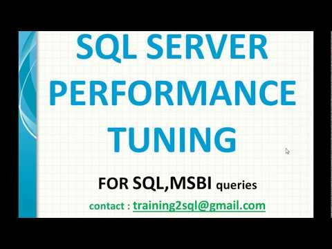 SQL Server Performance Tuning and Query Optimization