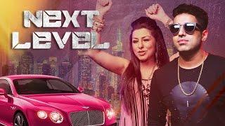 Next Level Video Song | Hard Kaur, Vipul Kapoor | DJ Dee Arora