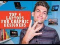 Top 4 Best Laptops for Graphic Design