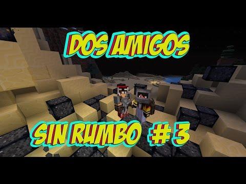 DOS AMIGOS SIN RUMBO #3 -MINECRAFT-CONSTRULLENDO LA CASA + ZOMBIS  TORTUGA