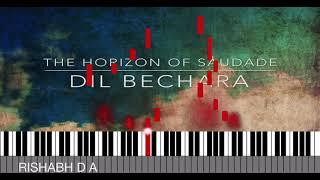 The Horizon Of Saudade-Dil Bechara | Piano Tutorial(with MIDI file/Sheet )| A.R. Rahman| Rishabh D A