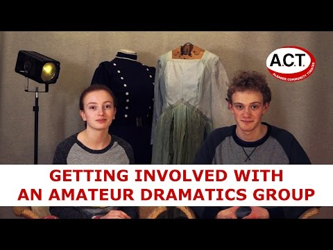 Getting Involved With An Amateur Dramatics Group