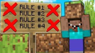 BREAKING EVERY RULE IN MINECRAFT!