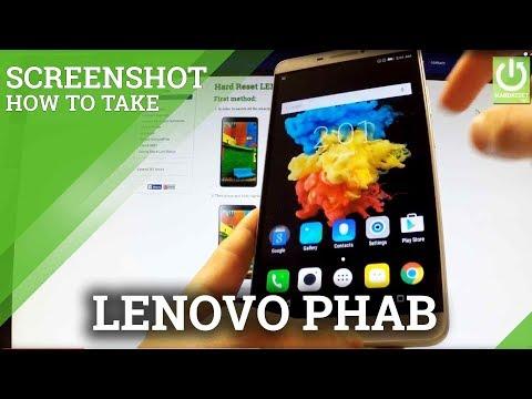 Screenshots LENOVO Phab - How to Take Screenshot in LENOVO