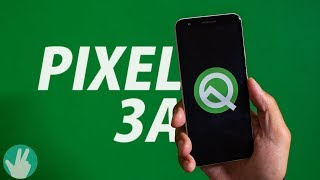 Pixel 3a Unboxing and Android Q Beta First Look