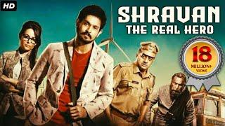SHRAVAN THE REAL HERO (Sei) 2019 New Released Full Hindi Dubbed Movie | Nakul, Prakash Raj, M.Nassar