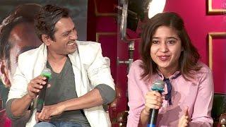Haramkhor Movie FUNNY Success Press Conference - Nawzauddin Siddiqui,Shweta Tripathi