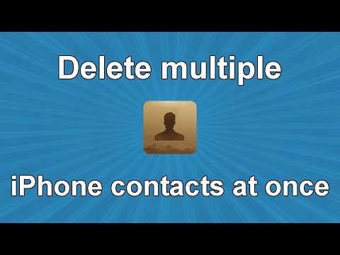 Delete multiple iPhone contacts at once