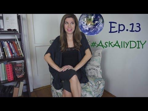 AskAllyDIY EPISODE 13! WHERE WOULD I GO?!