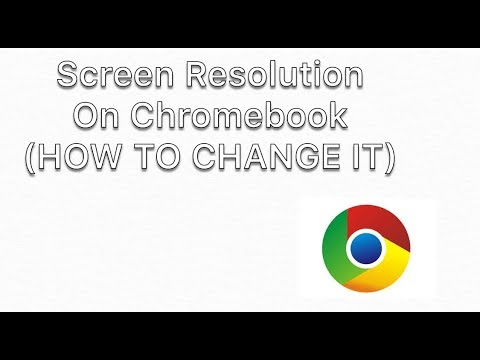 How to change your screen resolution on a chrome book