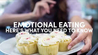 Emotional Eating: Here