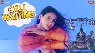 Call Waiting - Mr.MNV & Aashna H | Sona Mohapatra | Raees & Zain-Sam | Kumaar | Zee Music Originals