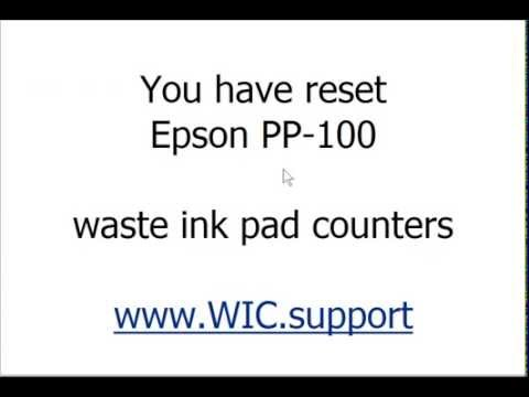 Epson PP-100 Waste Ink Pad Counters Reset - free tutorial
