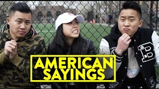 DO YOU UNDERSTAND AMERICAN SAYINGS? FEAT. @Awkwafina