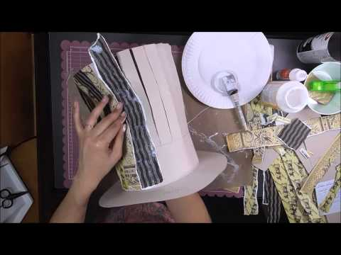 Mad Hatter Hat Tutorial part 2 of 3 decoupage the hat