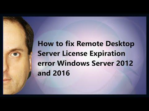 How to fix Remote Desktop Server License Expiration error Windows Server 2012 and 2016