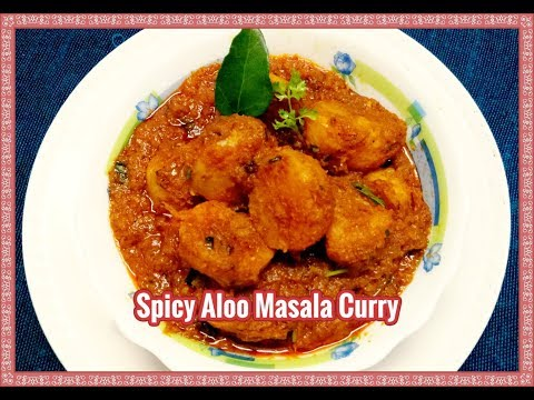 Spicy Aloo Masala Curry In Telugu- Dum Aloo Recipe-Kashmiri Shahi Aloo Dum-Indian Potato Curry