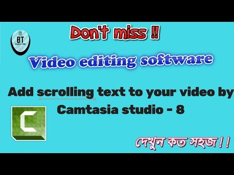 How to make scrolling text by camtasia 8! How to add camtasia studio scrolling text! P 7