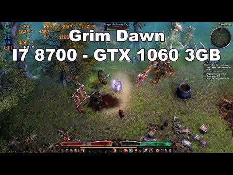CYBERPOWERPC Review - Grim Dawn - I7 8700 - GTX 1060 3GB