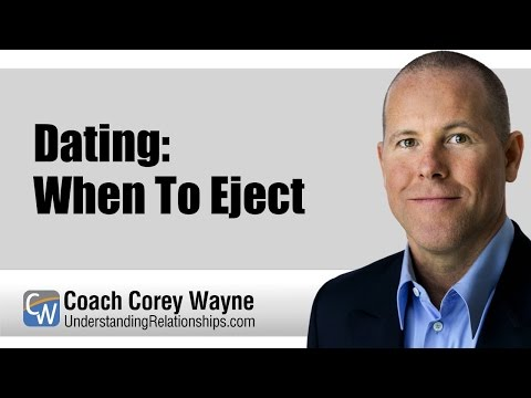 Dating: When To Eject