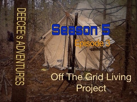 Off The Grid Experiment Season 5 Episode 3 - A Hard Days Work -