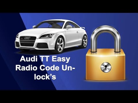 How To Find Your Audi TT Radio Code Using Serial No.